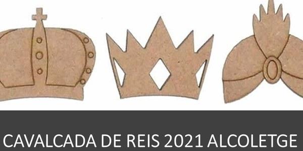CAVALCADA DE REIS 2021 ALCOLETGE