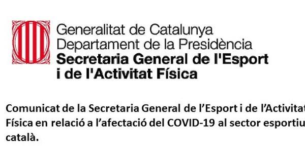 COMUNICAT DE LA SECRETARIA GENERAL DE L' ESPORT - AFECTACIÓ DEL COVID-19