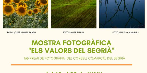 """Mostra fotogràfica """"Els Valors del Segrià"""""""
