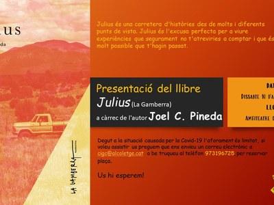 Presentació del llibre Julius (La Gamberra) a càrrec de l'autor Joel C. Pineda