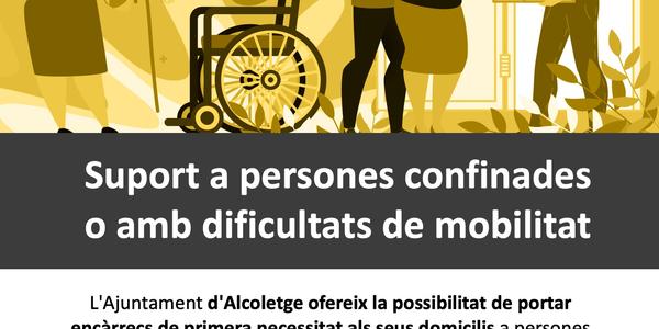 SUPORT A PERSONES CONFINADES O AMB DIFICULTATS DE MOBILITAT
